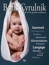 Boris cyrulnik et la petite enfance - philippe duval - 9791090398603