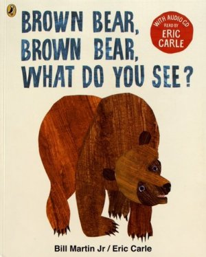 BROWN BEAR, BROWN BEAR,  WHAT DO YOU SEE?  - PUFFIN BOOKS - 9780141379500 -