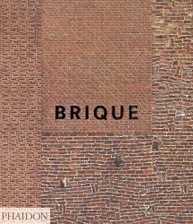 Brique - phaidon - 9780714871714 -