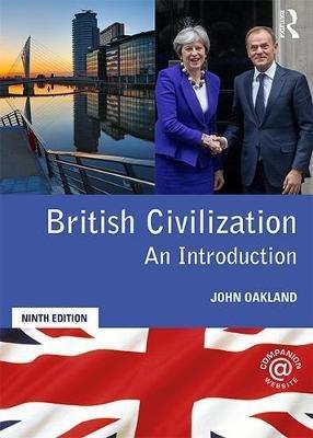 BRITISH CIVILIZATION 9 ED 2020  - routledge - 9781138318144 -