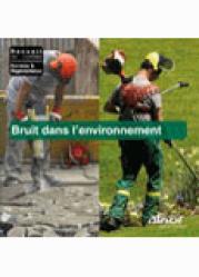 Bruit dans l'environnement - afnor - 9782121631318 -
