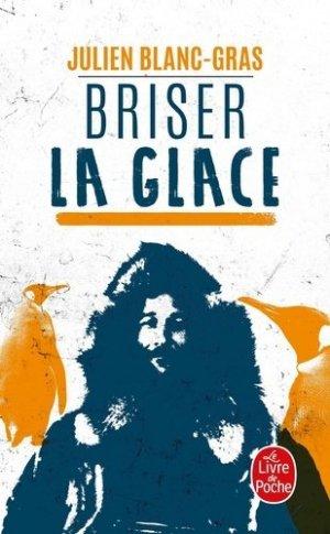 Briser la glace - le livre de poche - lgf librairie generale francaise - 9782253071488 -