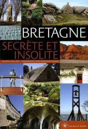 Bretagne. Secrète et insolite - Les Beaux Jours - 9782351790458 - majbook ème édition, majbook 1ère édition, livre ecn major, livre ecn, fiche ecn