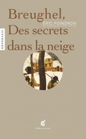 Breughel. Des secrets dans la neige - Editions Invenit - 9782376800422 -