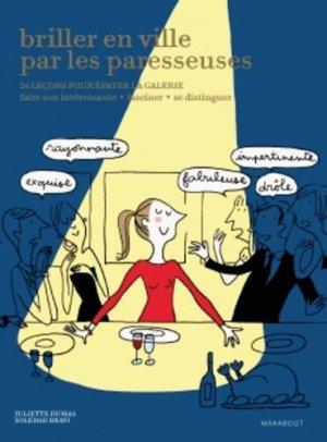 Briler en ville par les paresseuses - Marabout - 9782501081061 - Pilli ecn, pilly 2020, pilly 2021, pilly feuilleter, pilliconsulter, pilly 27ème édition, pilly 28ème édition, livre ecn