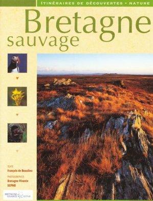Bretagne sauvage - ouest-france - 9782737336430 -