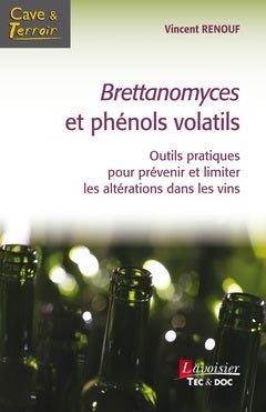 Brettanomyces et phénols volatils - lavoisier / tec et doc - 9782743020866 -