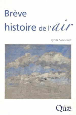 Brève histoire de l'air - quae  - 9782759222339 -
