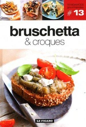 Bruschetta & croques - le figaro - 9782810503735 -