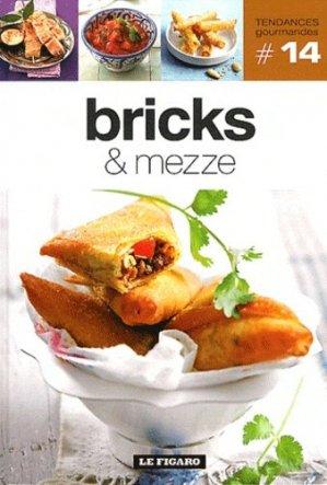 Bricks & mezze - le figaro - 9782810503742 -