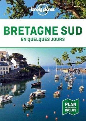 Bretagne Sud en quelques jours - Lonely Planet - 9782816192742 -