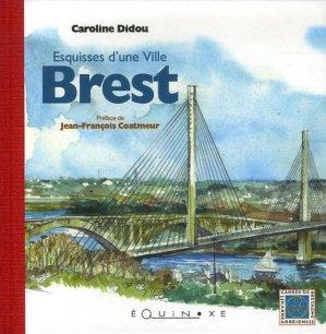 Brest. Esquisses d'une ville - equinoxe - 9782841355112 -
