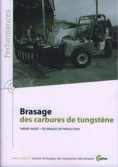 Brasage des carbures de tungstène - cetim - 9782854006254 -