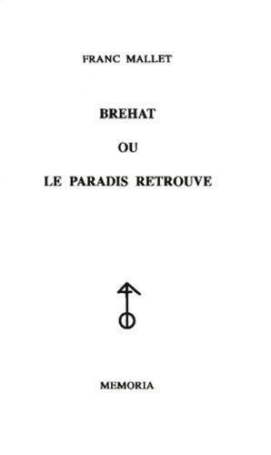 Bréhat ou le paradis retrouvé - Memoria - 9782911526275 -