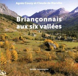Briançonnais aux six vallées - Editions Transhumances - 9782919754533 -
