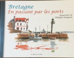 Bretagne en passant par les ports - du stiff - 9782956038245 -
