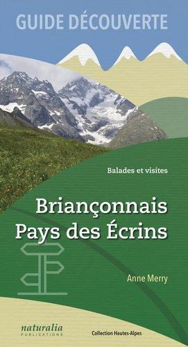 Briançonnais, Pays des Écrins - naturalia publications - 9791094583326 -