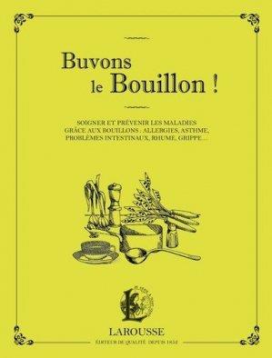 Buvons le bouillon ! - larousse - 9782035924872 -
