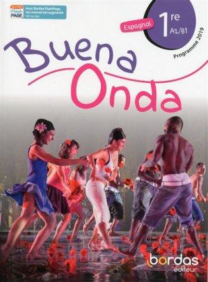 Espagnol 1re A2/B1 Buena onda - Bordas - 9782047336472 -
