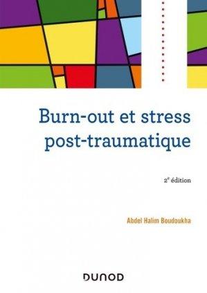 Burn-out et stress post-traumatique - dunod - 9782100802029 -