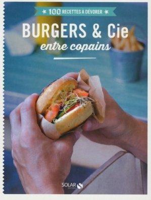 Burgers & cie entre copains - Solar - 9782263067723 -