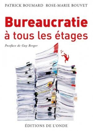 Bureaucratie à tous les étages - de l'onde - 9782371581555 -