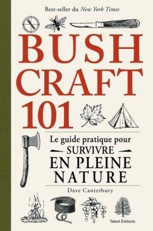 Bushcraft 101 - talent sport - 9782378150662