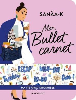 Bullet carnet Sanaa K - marabout - 9782501130967 -