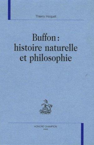 Buffon : histoire naturelle et philosophie - Honoré Champion - 9782745312464 -