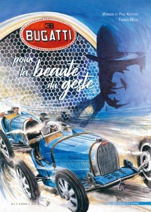 Bugatti pour la beaute du geste - du signe - 9782746836822 -