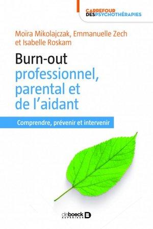 Burn-out professionnel, parental et de l'aidant - de boeck supérieur - 9782807315693 -