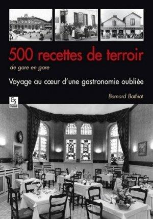 Buffets de gares. 500 recettes traditionnelles - alan sutton - 9782813809056 - https://fr.calameo.com/read/000015856c4be971dc1b8