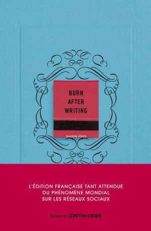 Burn after writing - contre dires - 9782849336311 -