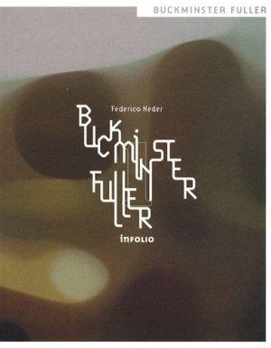Buckminster Fuller - Infolio - 9782884740685 -