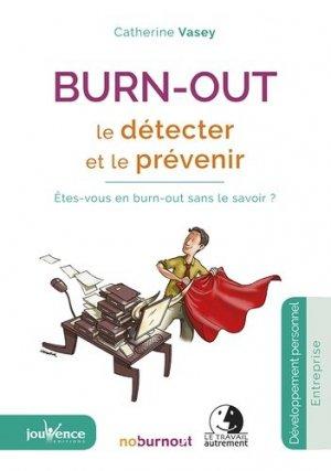 Burn-out : le détecter et le prévenir - jouvence - 9782889530434 -