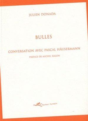 Bulles. Conversation avec Pascal Häusermann - Editions Facteur Humain - 9782960051360 -