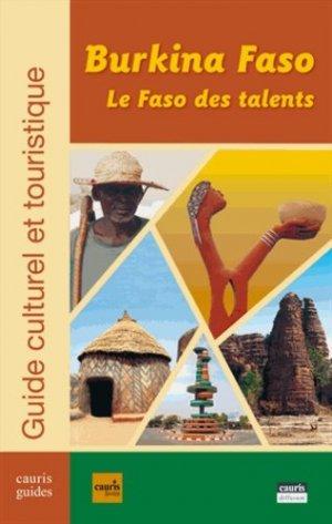 Burkina Faso, le Faso des talents - Editions Cauris - 9789995260071 -