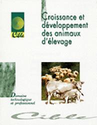 Croissance et développement des animaux d'élevage - educagri - 978284444332x -