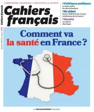 Cahiers français N° 408, janvier-février 2019 : Comment va la santé en France ? - La Documentation Française - 3303330404089 -