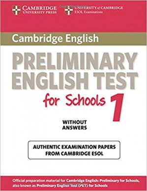 Cambridge Preliminary English Test for Schools 1 - Student's Book without Answers Official Examination Papers from University of Cambridge ESOL Examinations - cambridge - 9780521188296 -