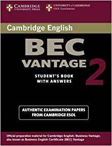 Cambridge BEC Vantage 2 - Student's Book with Answers Examination Papers from University of Cambridge ESOL Examinations - cambridge - 9780521544542 -
