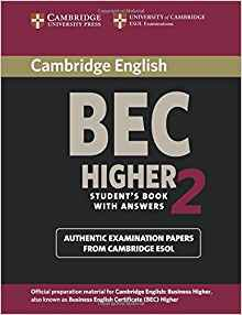 Cambridge BEC 2 Higher - Student's Book with Answers Examination papers from University of Cambridge ESOL Examinations - cambridge - 9780521544580 -