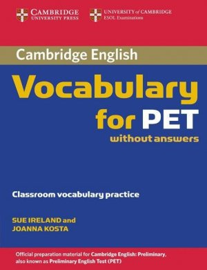 Cambridge Vocabulary for PET - Book without answers - cambridge - 9780521708227 -
