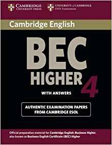 Cambridge BEC 4 Higher - Student's Book with answers Examination Papers from University of Cambridge ESOL Examinations - cambridge - 9780521739207 -