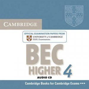 Cambridge BEC 4 Higher - Audio CD Examination Papers from University of Cambridge ESOL Examinations - cambridge - 9780521739214 -