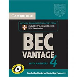 Cambridge BEC 4 Vantage - Student's Book with answers Examination Papers from University of Cambridge ESOL Examinations - cambridge - 9780521739269 -