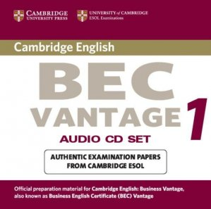 Cambridge BEC Vantage - Audio CD Set (2 CDs) Practice Tests from the University of Cambridge Local Examinations Syndicate - cambridge - 9780521753067 -