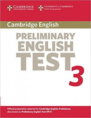 Cambridge Preliminary English Test 3 - Student's Book Examination Papers from the University of Cambridge ESOL Examinations - cambridge - 9780521754729 -