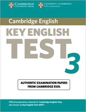 Cambridge Key English Test 3 - Student's Book Examination Papers from the University of Cambridge ESOL Examinations - cambridge - 9780521754781 -