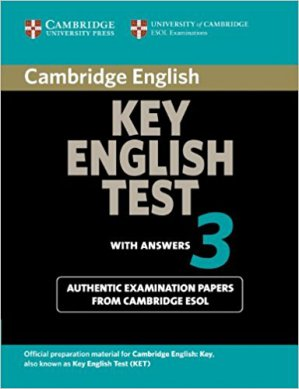 Cambridge Key English Test 3 - Student's Book with Answers Examination Papers from the University of Cambridge ESOL Examinations - cambridge - 9780521754798 -